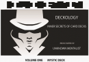 DECKOLOGY VOL 1 – MYSTIC DECK by Unknown Mentalist